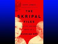 Автор книги о Скрипале утверждает, что бывший полковник ГРУ и его дочь не под арестом, но скрываются и общаются через соцсети